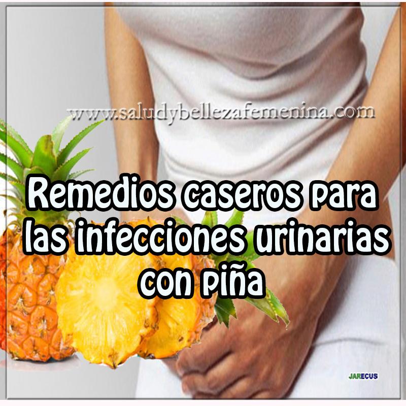 Remedios y tratamientos ,  receta de remedios caseros, remedios caseros para las infecciones urinarias, piña,