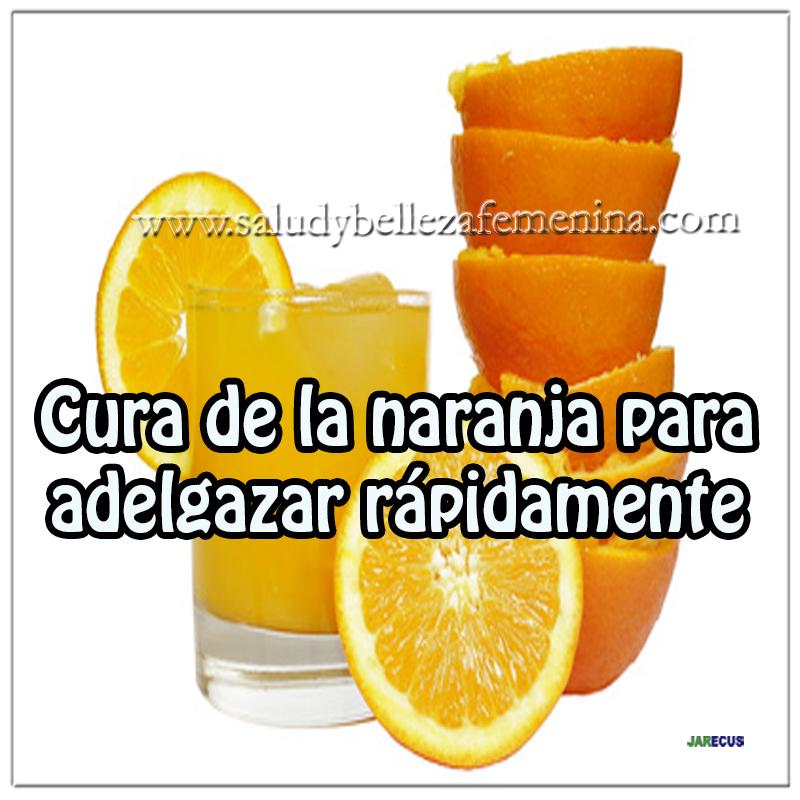 Dietas y nutrición,  dieta de la naranja, receta  para adelgazar rápidamente,  bajar peso