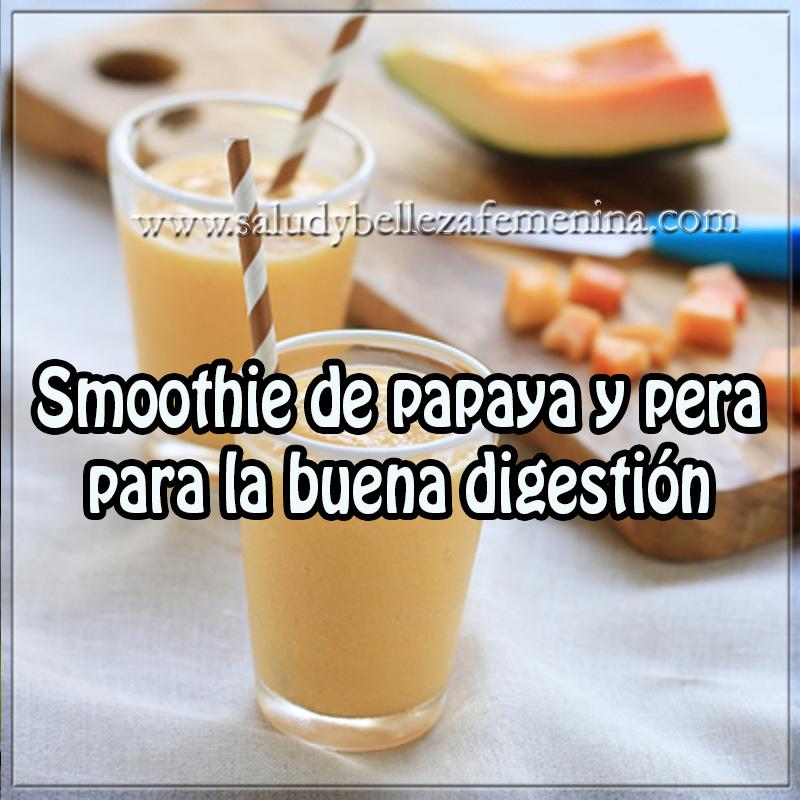 Batidos saludables,  bienestar, frutas,  papaya y fresa  para digestión