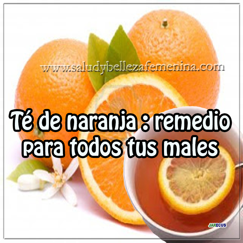 Dietas y nutrición , Dietas para adelgazar, cuidados del cuerpo ,  dieta de la naranja , té de naranja