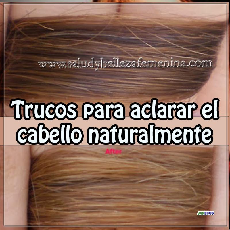 Belleza , Cuidados del cabellos,  recetas aclarar cabello , recetas naturales aclarar cabello
