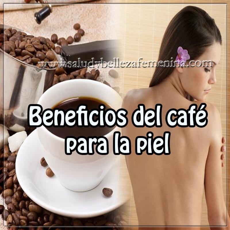 Belleza, cuidados de la piel,  consejos para el cuidado de la piel, beneficios del café para la piel