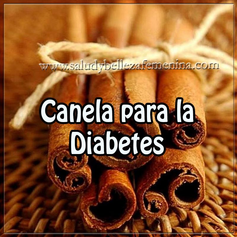 Salud y bienestar en cuerpo y mente,   canela para la diabetes , remedios naturales