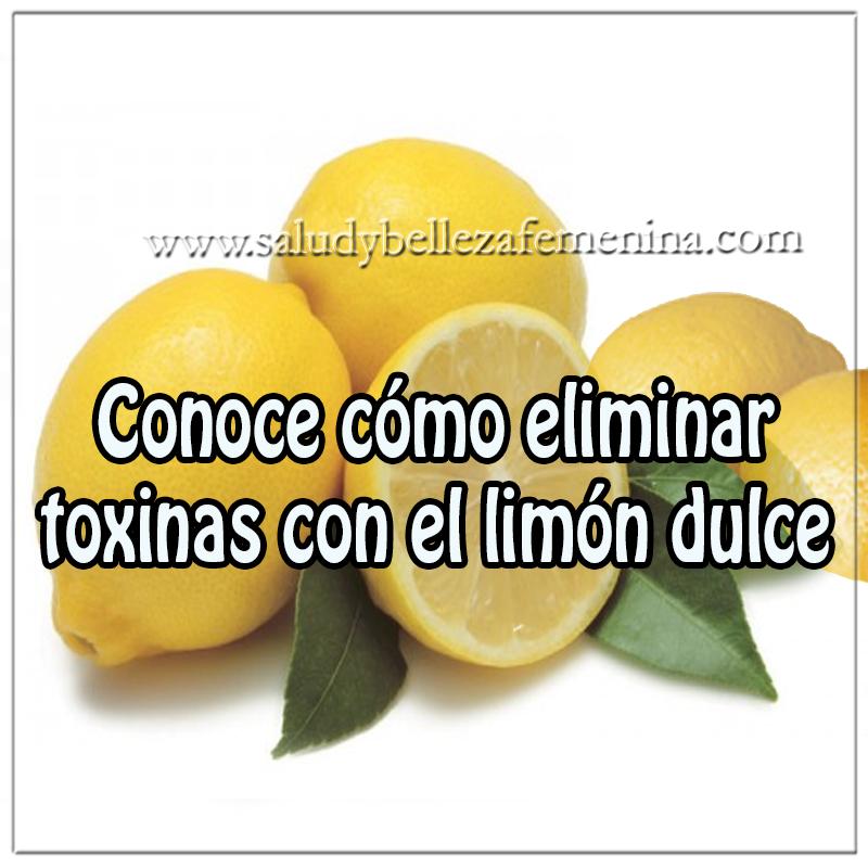Bebidas para adelgazar , eliminar toxinas con limón dulce , perder peso  , quemar grasa