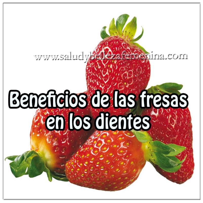 Salud y Bienestar , beneficios fresas en los dientes