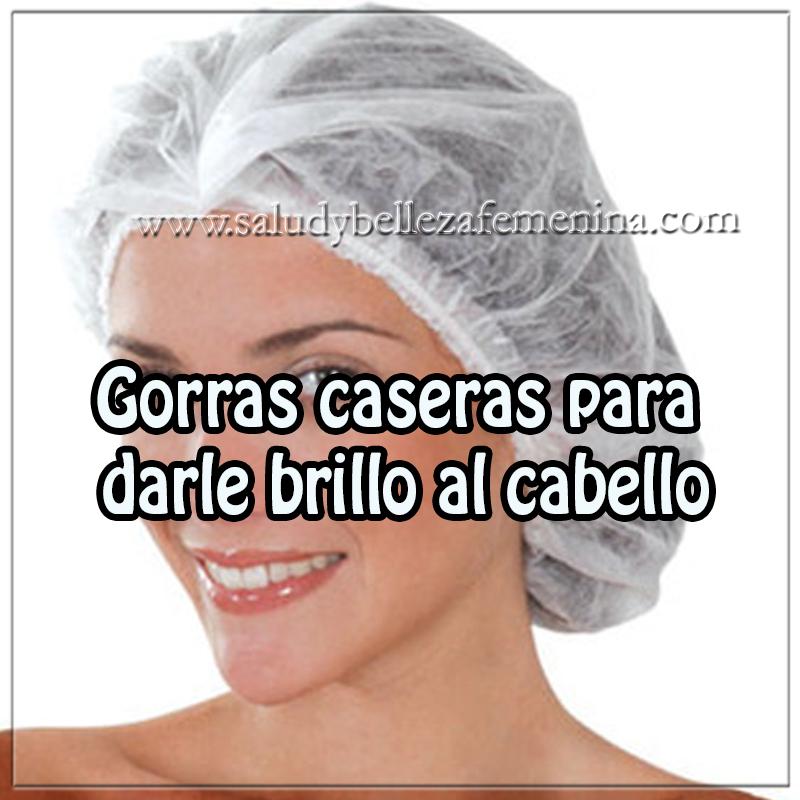 Cuidados de cabello , tratamientos del cabello , remedios caseros , recetas de gorras para brillo al cabello