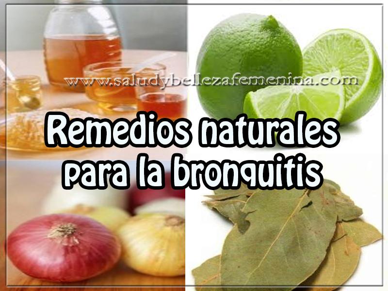 Remedios y tratamientos , remedios naturales  para la bronquitis, salud , bienestar