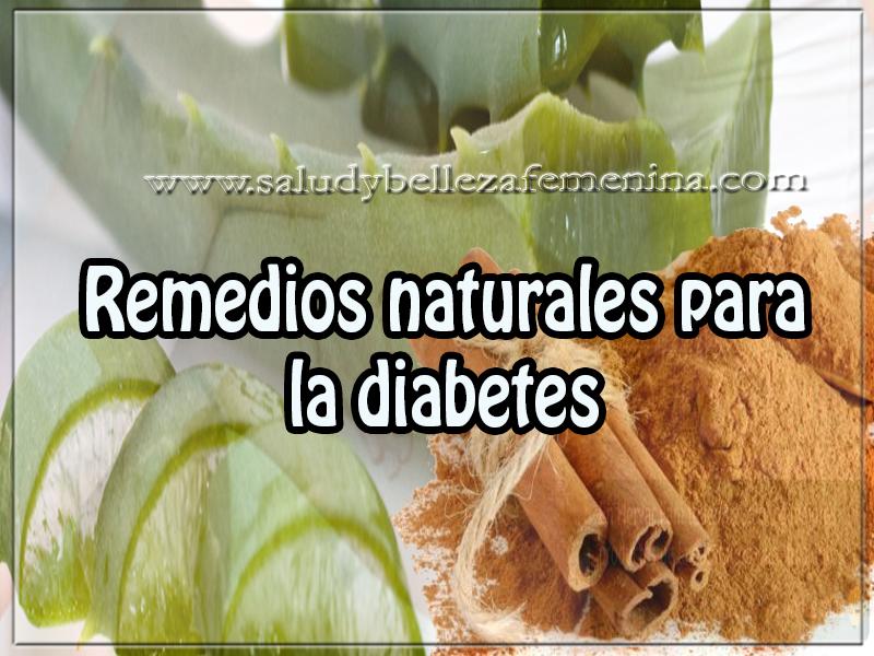 Remedios y tratamientos , salud y bienestar ,  remedios naturales para la diabetes