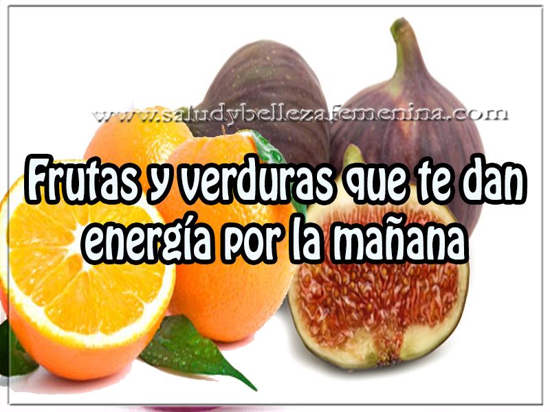 Salud y nutrición , frutas y verduras que te dan energía por la mañana