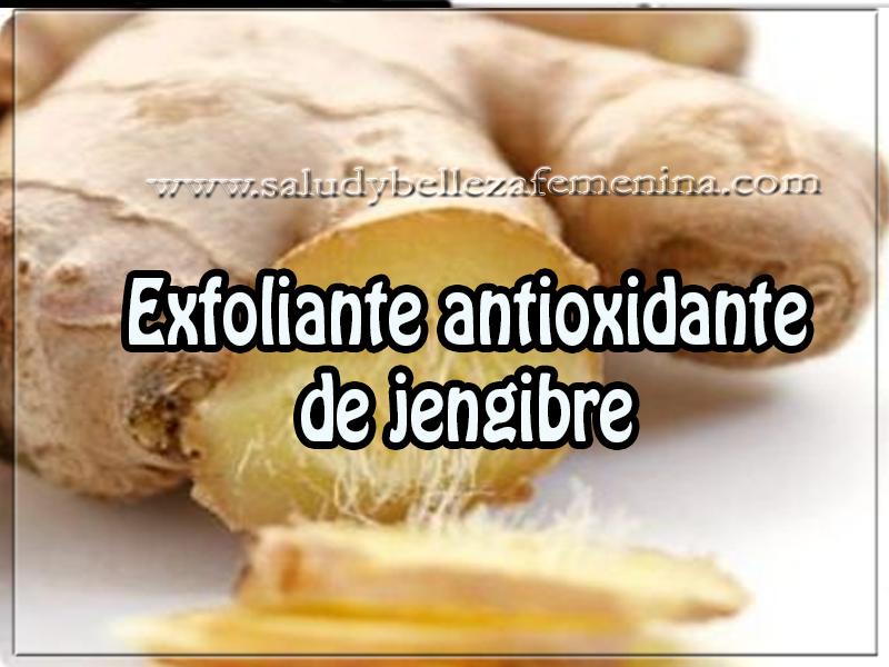 Cuidados del rostro , belleza , exfoliante antioxidante  de jengibre