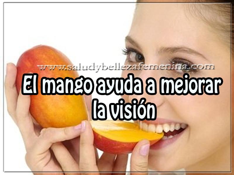 Salud y bienestar , el mango ayuda a mejorar  la visión