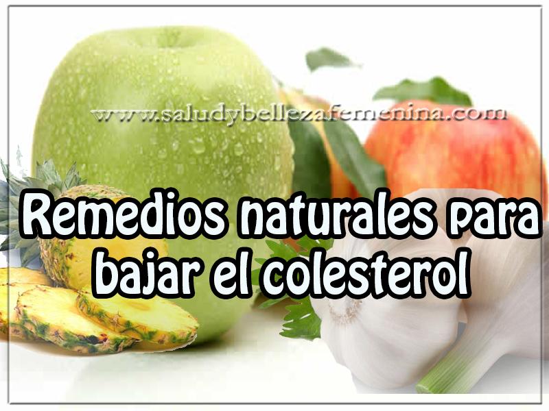 Adelgazar, colesterol , como bajar colesterol, remedios naturales para bajar el colesterol