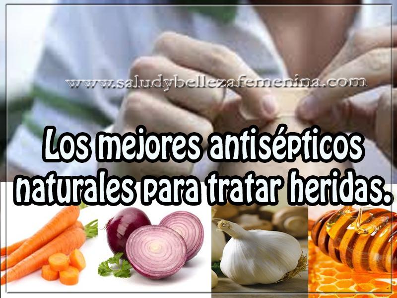 Salud y bienestar , los mejores antisépticos  naturales para tratar heridas.