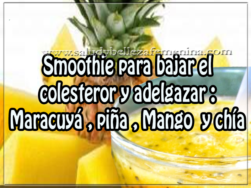 Bebidas para adelgazar, smoothie para bajar el  colesteror y adelgazar