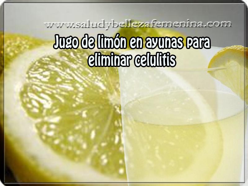 Cuidados del cuerpo, belleza, jugo de limón en ayunas para  eliminar celulitis