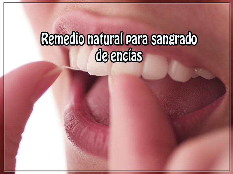 Salud y bienestar, remedio natural para sangrado  de encías