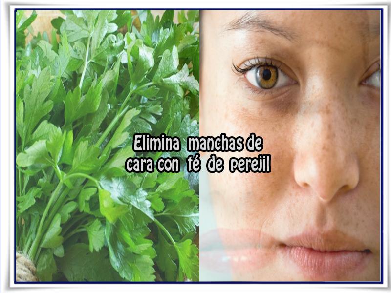 Cuidados del rostro , remedios naturales,  perejil, manchas