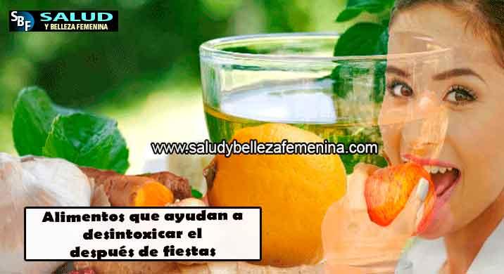 Alimentos que ayudan a desintoxicar el cuerpo después de fiestas