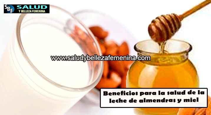 Beneficios para la salud de la leche de almendras y miel