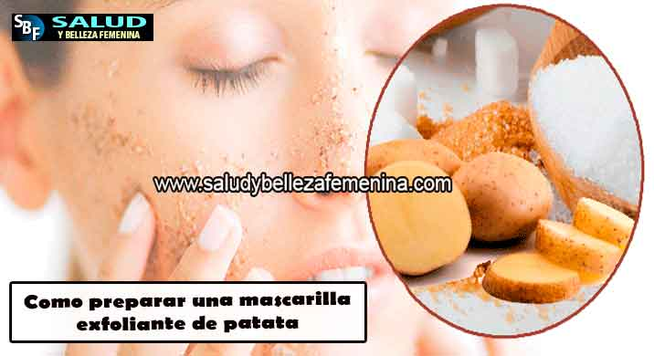 Como preparar una mascarillaexfoliante de patata
