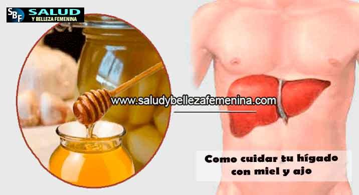 Como cuidar tu hígado con miel y ajo