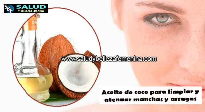 Aceite de coco para limpiar y atenuar manchas y arrugas