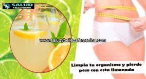 Limpia tu organismo y pierde peso con esta limonada