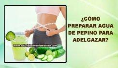 ¿Cómo preparar agua de pepino para adelgazar?