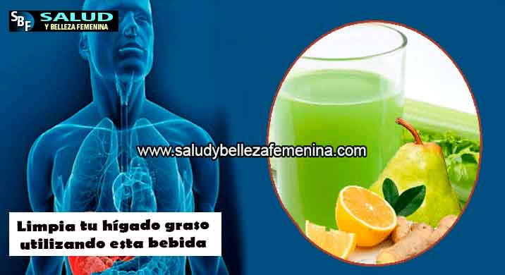 Limpia tu hígado graso utilizando esta bebida