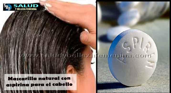 Mascarilla natural con aspirina para el cabello