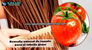 Remedio natural de tomate para el cabello graso