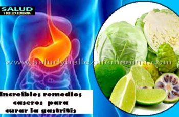 Increíbles remedios caseros para curar la gastritis