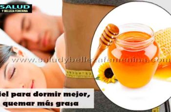 Miel para dormir mejor, quemar más grasa