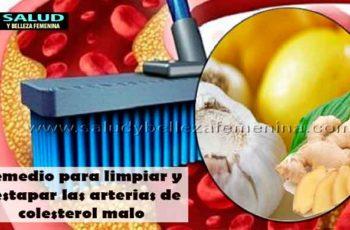 Remedio para limpiar y destapar las arterias de colesterol malo