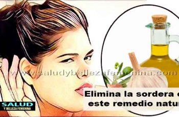 Elimina la sordera con este remedio natural