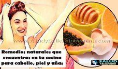 Remedios naturales que encuentras en tu cocina para cabello, piel y uñas