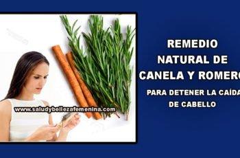 REMEDIO NATURAL DE CANELA Y ROMERO PARA DETENER LA CAÍDA DE CABELLO