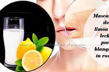 Mascarilla de limón con leche para blanquear tu rostro
