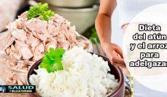 Dieta del atún y el arroz para adelgazar