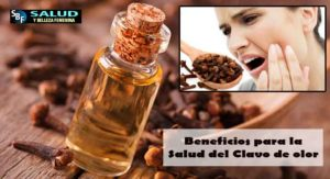 Beneficios para la salud del clavo de olor