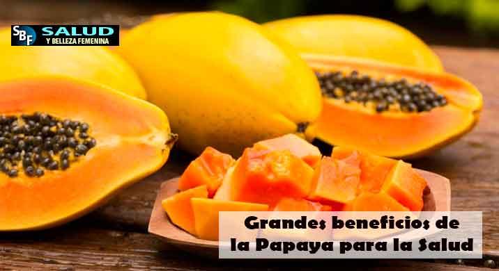 Grandes beneficios de la Papaya para la Salud