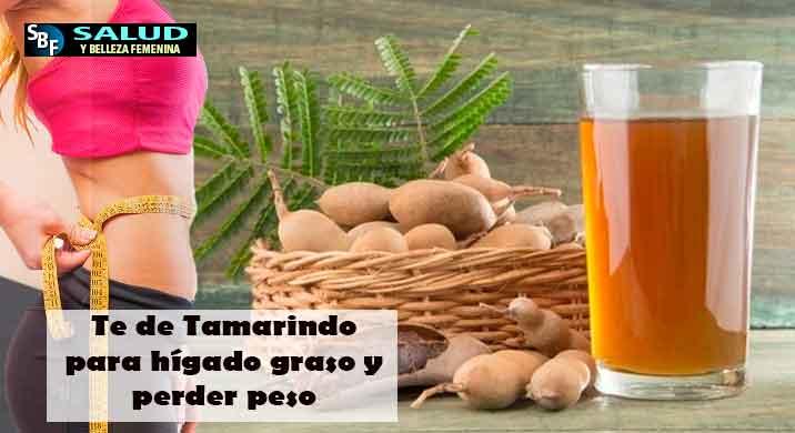 Te de Tamarindo para hígado graso y perder peso